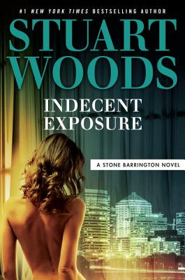 Indecent Exposure (A Stone Barrington Novel #42) Cover Image