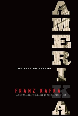 Amerika: The Missing Person: A New Translation, Based on the Restored Text Cover Image