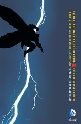 Batman: The Dark Knight Returns 30th Anniversary Edition Cover Image