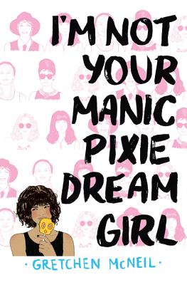 I'm Not Your Manic Pixie Dream Girl Cover Image