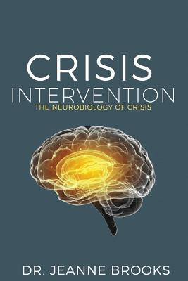 Crisis Intervention: The Neurobiology of Crisis Cover Image
