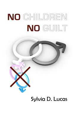 No Children, No Guilt Cover Image