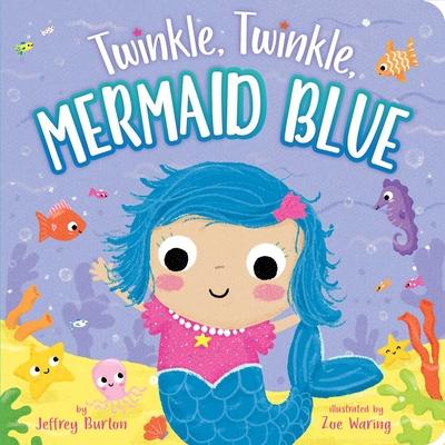 Twinkle, Twinkle, Mermaid Blue Cover Image