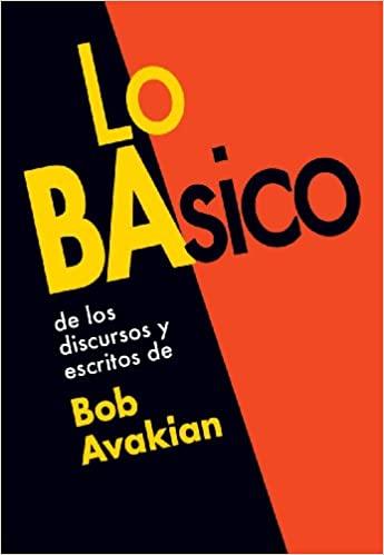 Lo BAsico, de los discursos y escritos de Bob Avakian (Spanish Edition) Cover Image