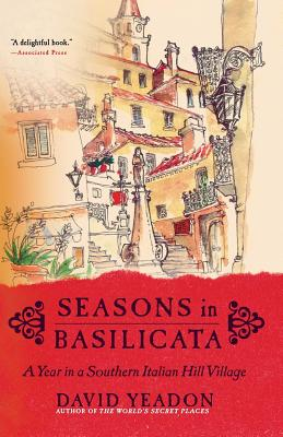 Seasons in Basilicata: A Year in a Southern Italian Hill Village Cover Image