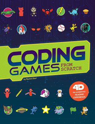 Coding Games from Scratch: 4D an Augmented Reading Experience Cover Image