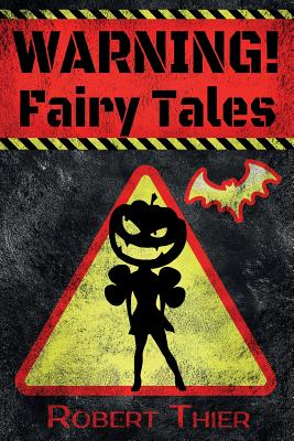 WARNING! Fairy Tales Cover Image
