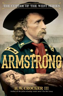 Cover for Armstrong (Custer of the West Series #1)