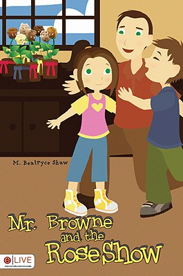 Mr. Browne and the Rose Show cover