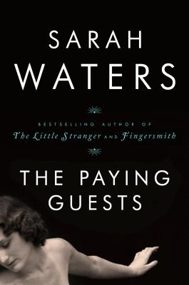 The Paying Guests (Hardcover) By Sarah Waters