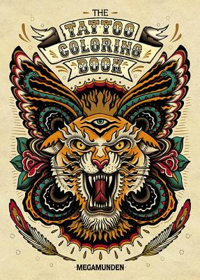 Tattoo Coloring Book: (Adult Coloring Books, Coloring Books for Adults, Coloring Books for Grown-Ups) Cover Image