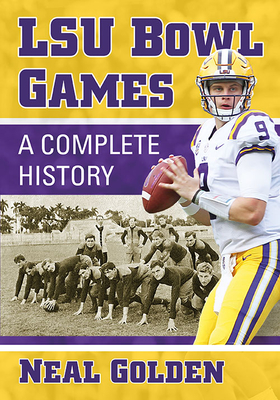 Lsu Bowl Games: A Complete History Cover Image