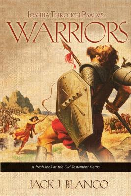 Warriors: Joshua Through Psalms (Harmony and Chronology of the Old Testament #2) Cover Image