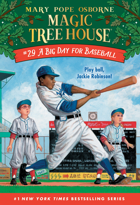 A Big Day for Baseball (Magic Tree House (R) #29) Cover Image