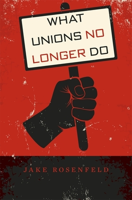 What Unions No Longer Do Cover