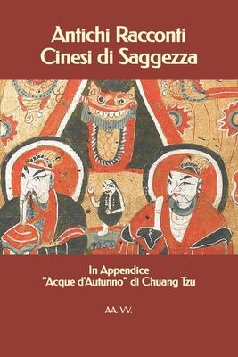 Antichi Racconti Cinesi di Saggezza: In Appendice