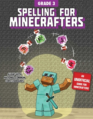 Spelling for Minecrafters: Grade 3 Cover Image