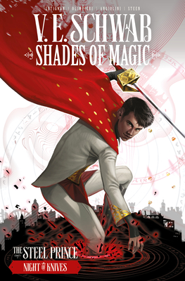 Shades of Magic: The Steel Prince Vol. 2: Night of Knives Cover Image