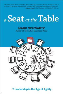 A Seat at the Table: IT Leadership in the Age of Agility Cover Image