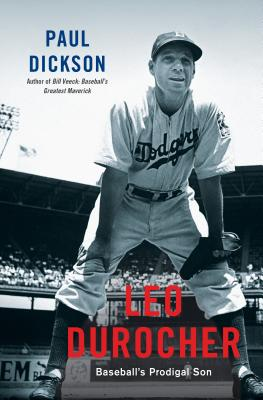 Leo Durocher: Baseball's Prodigal Son Cover Image