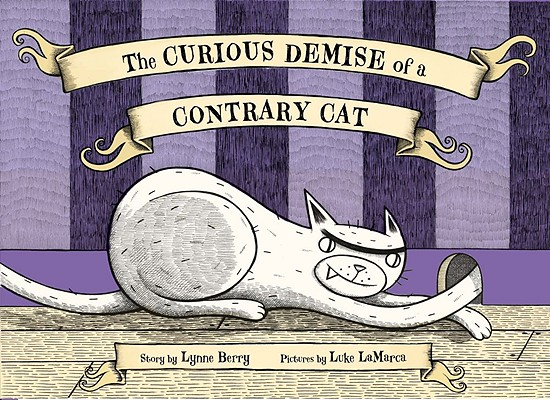 The Curious Demise of a Contrary Cat Cover