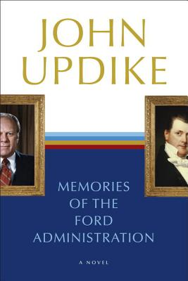 Memories of the Ford Administration Cover