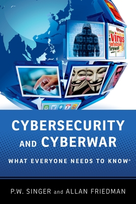 Cybersecurity and Cyberwar Cover