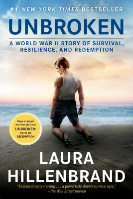 Unbroken: A World War II Story of Survival, Resilience, and Redemption (Paperback) Laura Hillenbrand