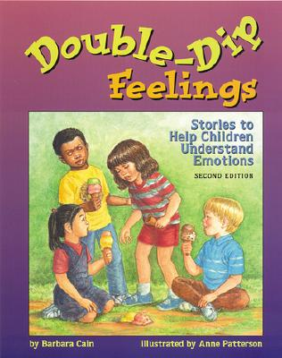 Double-Dip Feelings: Stories to Help Children Understand Emotions Cover Image
