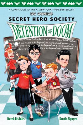 Detention of Doom (DC Comics: Secret Hero Society #3) Cover Image