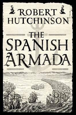 The Spanish Armada: A History Cover Image