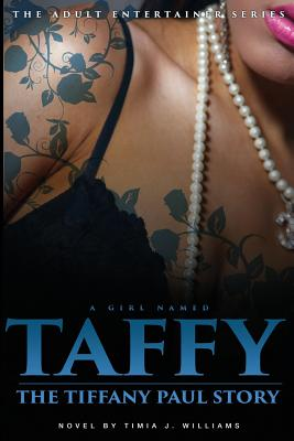 A Girl Named Taffy: The Tiffany Paul Story Cover Image