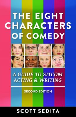The Eight Characters of Comedy: A Guide to Sitcom Acting & Writing Cover Image