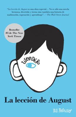 La lección de August: Wonder (Spanish-language Edition) Cover Image