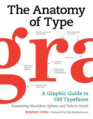 The Anatomy of Type: A Graphic Guide to 100 Typefaces Cover Image