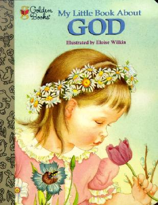 My Little Book About God (Little Golden Treasures) Cover Image