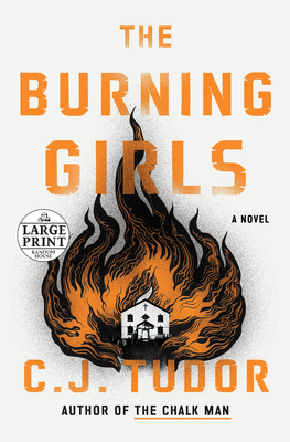 The Burning Girls: A Novel Cover Image