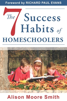 The 7 Success Habits of Homeschoolers Cover Image