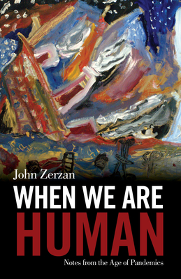 Cover for When We Are Human