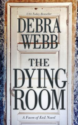 The Dying Room: A Faces of Evil Novel Cover Image