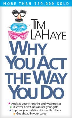 Why You Act the Way You Do Cover Image