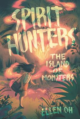Spirit Hunters #2: The Island of Monsters Cover Image