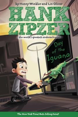 The Day of the Iguana #3 (Hank Zipzer #3) Cover Image