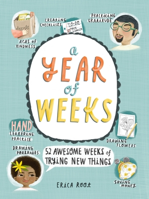 A Year of Weeks: 52 Awesome Weeks of Trying New Things Cover Image