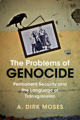 The Problems of Genocide (Human Rights in History) Cover Image