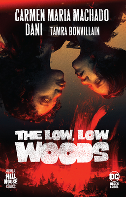 The Low, Low Woods (Hill House Comics) cover