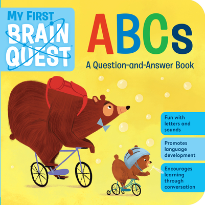 My First Brain Quest ABCs: A Question-And-Answer Book Cover Image