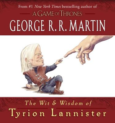 The Wit & Wisdom of Tyrion Lannister Cover Image