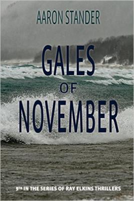 Gales of November: A Ray Elkins Thriller (Ray Elkins Thrillers #9) Cover Image