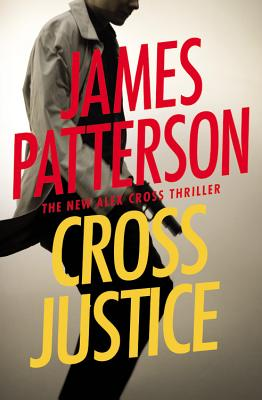 Cross Justice (Alex Cross #21) Cover Image